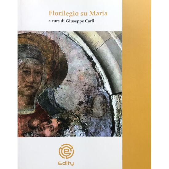 Immagine di Florilegio su Maria